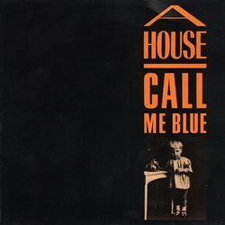 A House Call Me Blue