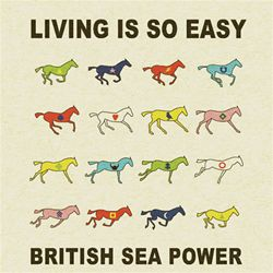 British Sea Power Living Is So Easy