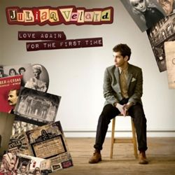 Julian Velard Love Again For The First Time
