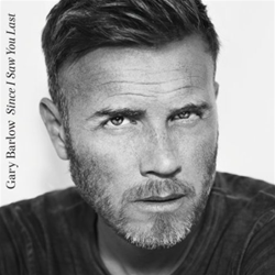 Gary Barlow Since I Saw You Last