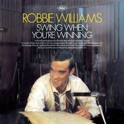 Robbie Williams Swing When You're Winning